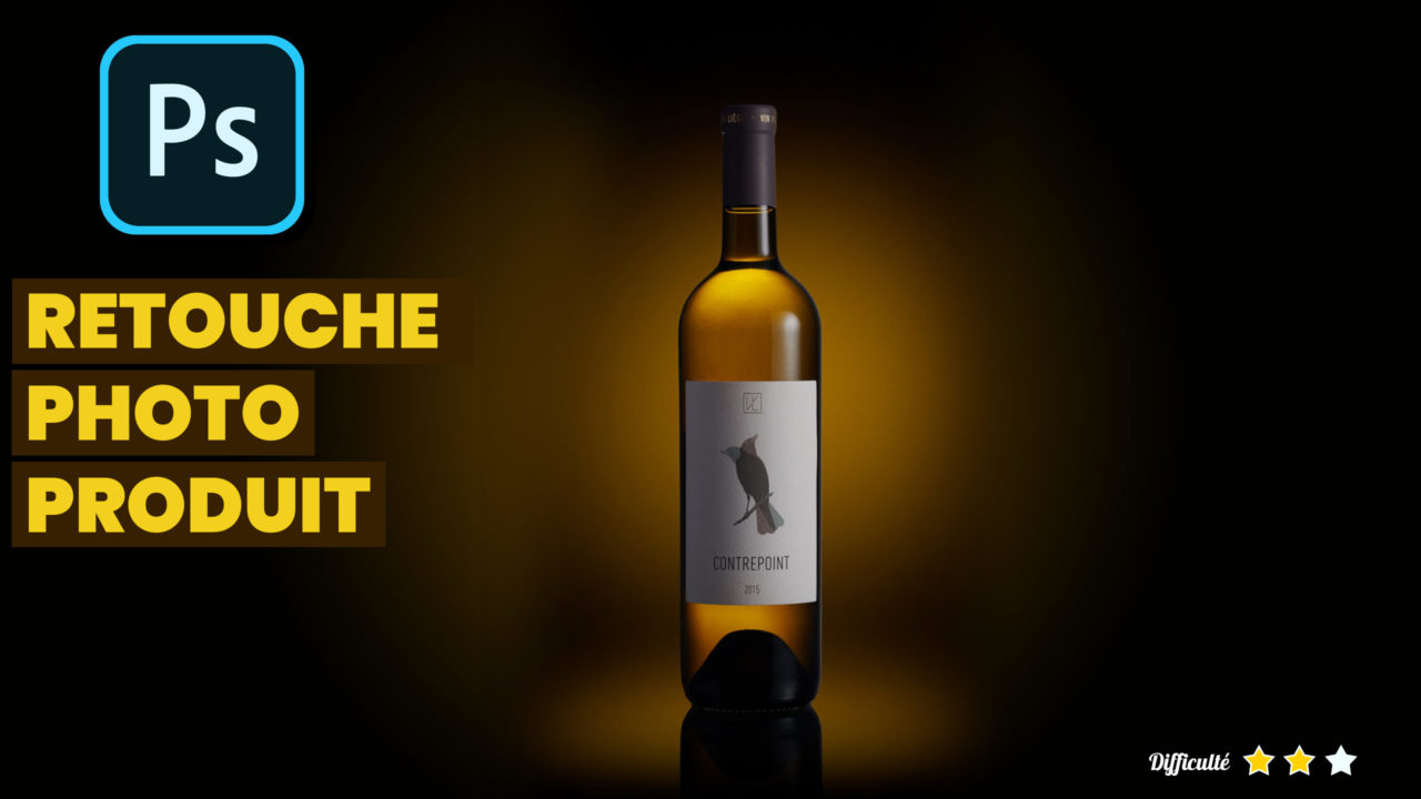 tutoriel photoshop : retoucher une bouteille de vin