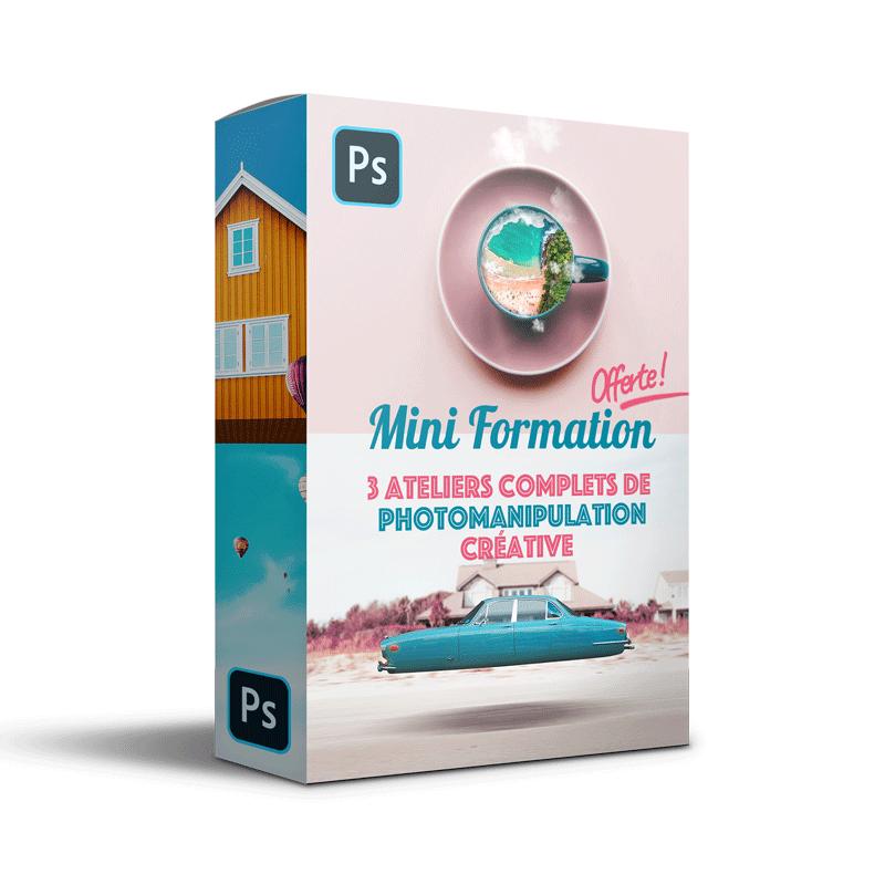 Mini Formation Offerte :  3 ateliers complets de photomanipulation pour maîtriser rapidement l'essentiel de la retouche photo créative sur Photoshop !