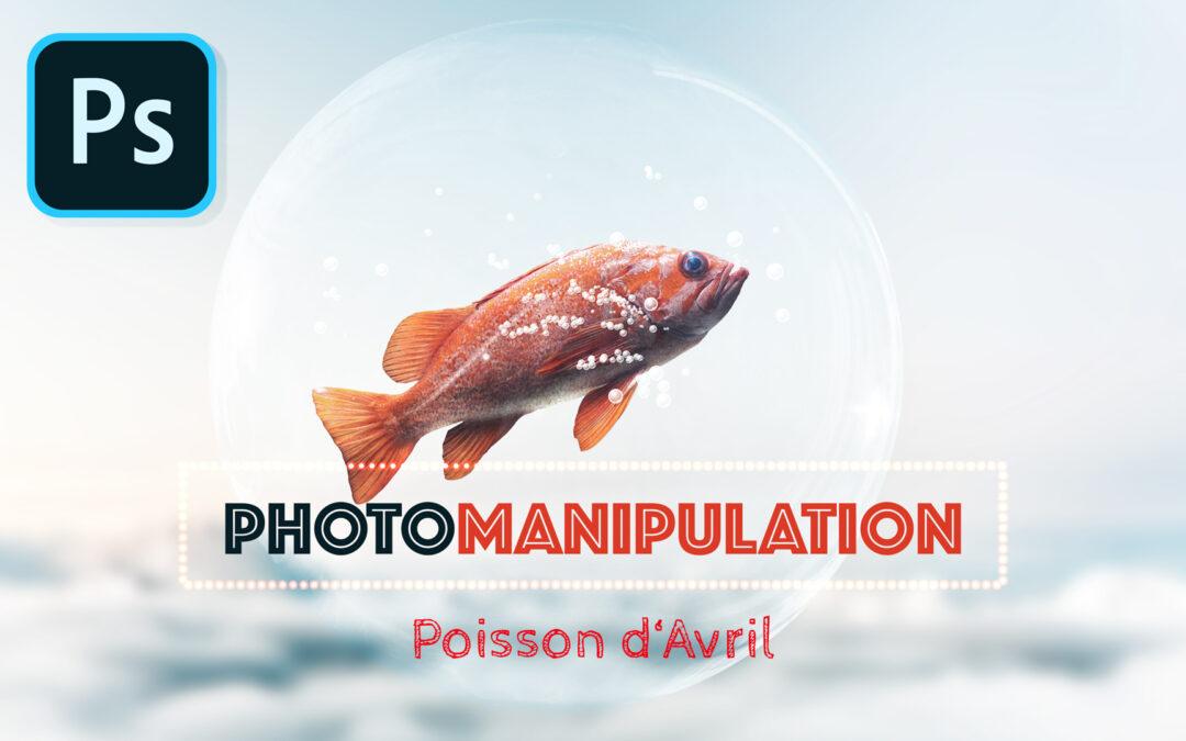 🎓Tutoriel photo manipulation photoshop : composite poisson d'avril 🐠