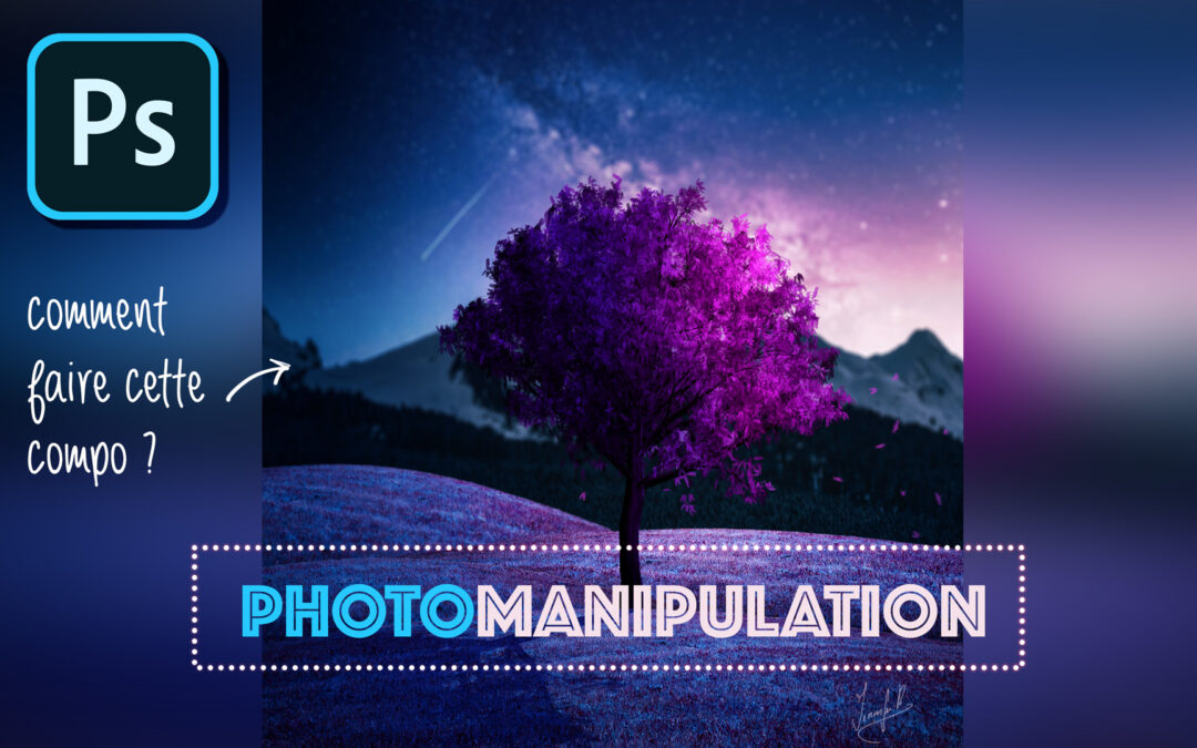 tutoriel de photomanipulation photoshop en français