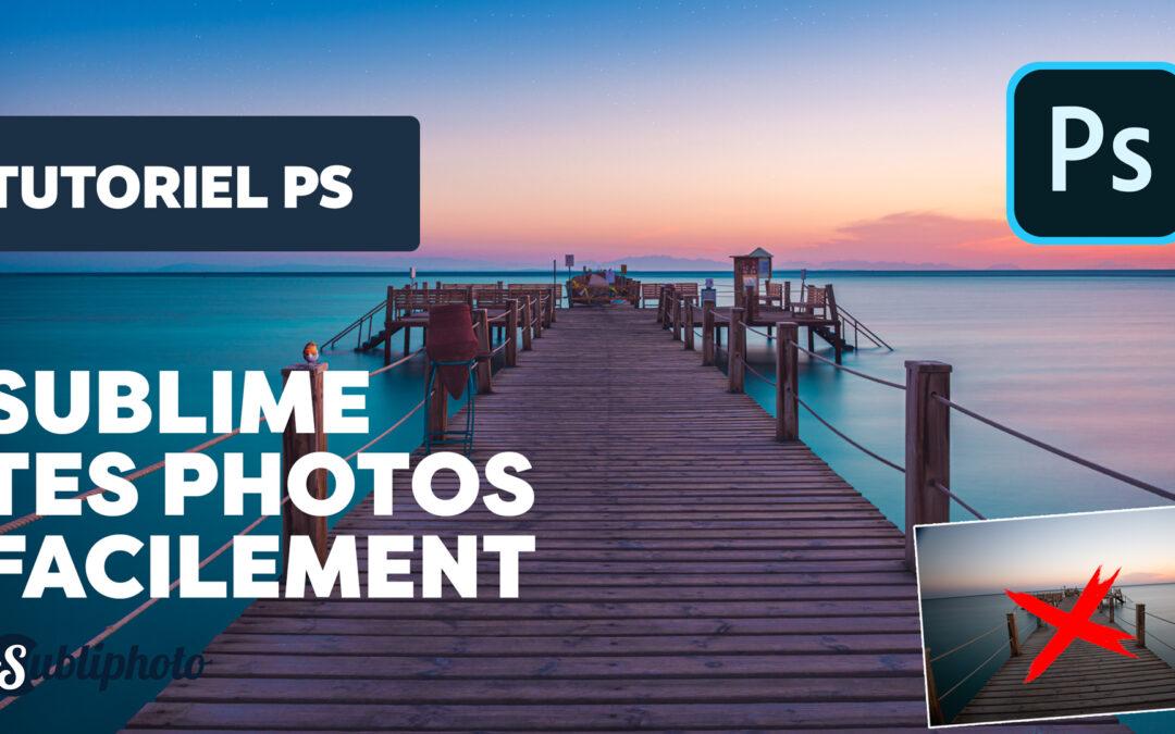 Editer et sublimer ses photos de paysage (raw) sur Photoshop